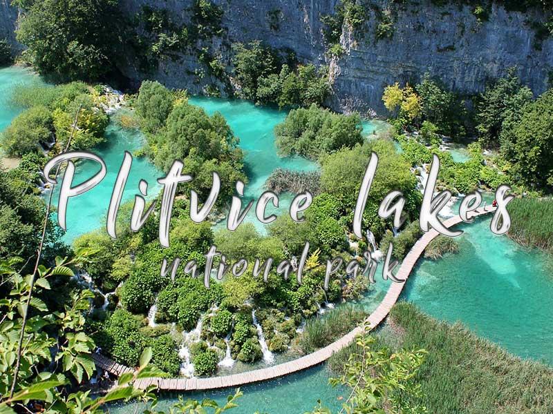 Croatia Private Tour Plitvice Lakes